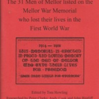 "Booklet : ""Mellor Remembers.."" Men of Mellor named on War Memorial : 2018"