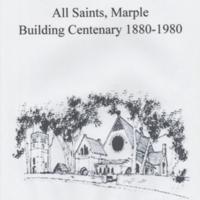 All Saints, Marple Building Centenary 1880 - 1980
