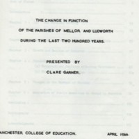 Thesis : The Change in Function of Parishes of Mellor and Ludworth during the last 200 years : Clare Garner : 1966