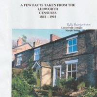 Ludworth Censuses : 1841 -1901 : Compiled by Ruth Hargreaves