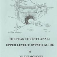 Booklet : The Peak Forest Canal : Olive Bowyer : 1992