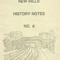 Booklet : New Mills History Notes No 6. Railways of New Mills and District