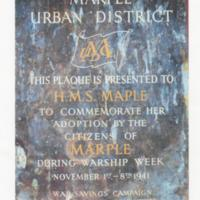 Plaque presented to H.M.S. Maple :  Warship Week 1941