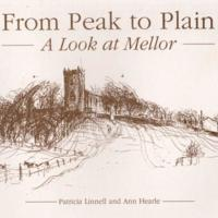 Booklet : From Peak to Plain by Patricia Linnell & Ann Hearle : 1995