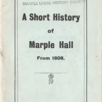Booklet : Short History of Marple Hall compiled by F. Tunstall