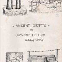 Booklet : Ancient Objects in Ludworth & Mellor  : 1968