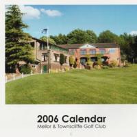 Mellor & Townscliffe Golf Club Calendar ; 2006